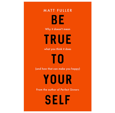Be True to Yourself (ebook)