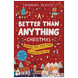 A Better Than Anything Christmas (ebook)