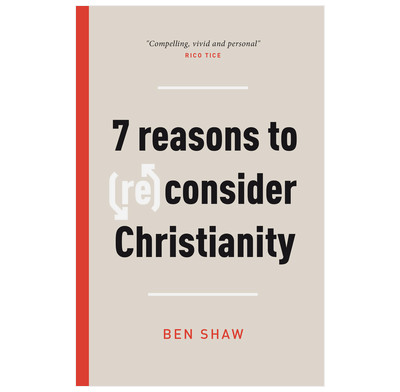 Seven Reasons to (Re)Consider Christianity (ebook)