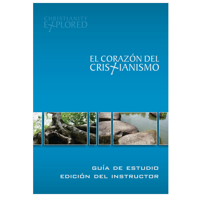 Christianity Explored Leader's Guide (Spanish)