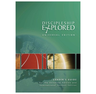 Discipleship Explored: Universal Edition Leader's Guide