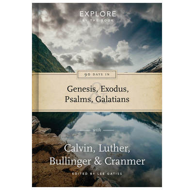 90 Days in Genesis, Exodus, Psalms & Galatians