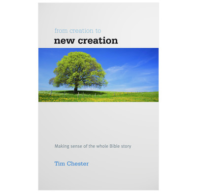 From Creation to New Creation (ebook)
