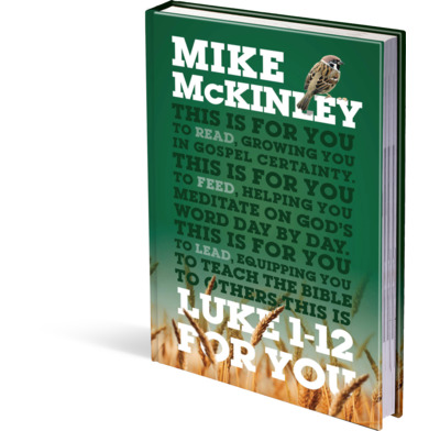 Luke 1 12 for you mike mckinley the good book company luke 1 12 for you fandeluxe Choice Image