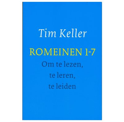 Romans 1-7 For You (Dutch)