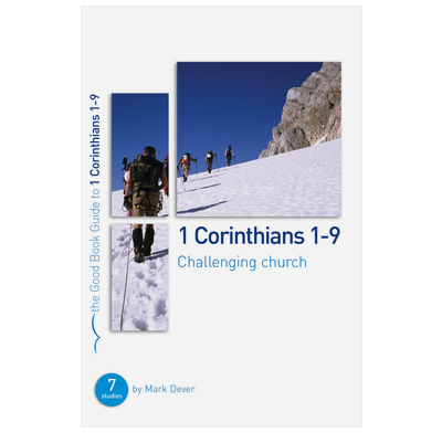 1 Corinthians 1-9: Challenging church