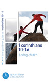 1 Corinthians 10-16: Loving church