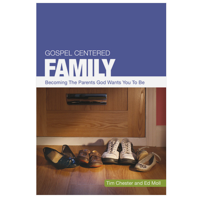 Gospel Centered Family (ebook)