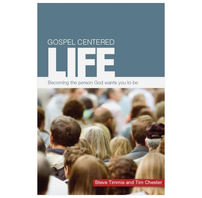 Gospel Centered Life (ebook)