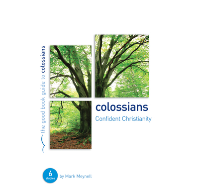 Colossians: Confident Christianity
