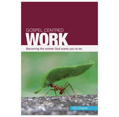 Gospel Centered Work (ebook)
