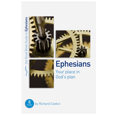 Ephesians: Your place in God's plan