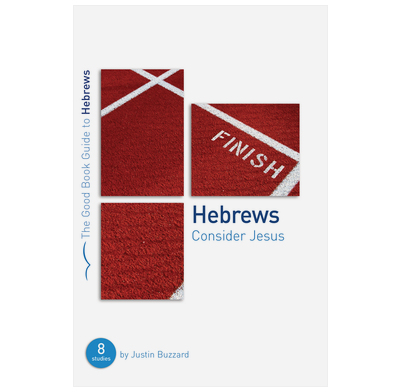 Hebrews: Consider Jesus