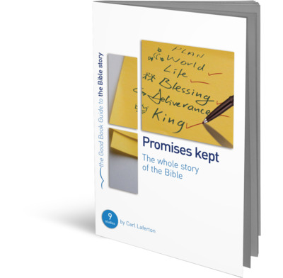 Promises Kept: Bible Overview