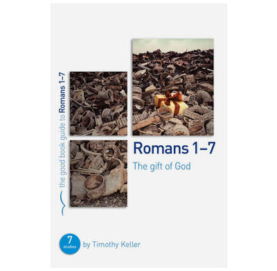 Romans 1-7: The gift of God