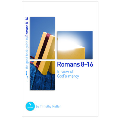 Romans 8-16: In view of God's mercy (ebook)