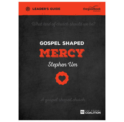 Gospel Shaped Mercy Leader's Guide (ebook)