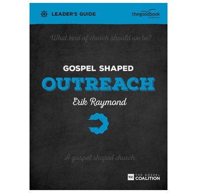 Gospel Shaped Outreach Leader's Guide (ebook)