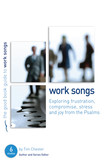 Psalms: Work Songs