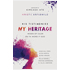 His Testimonies, My Heritage