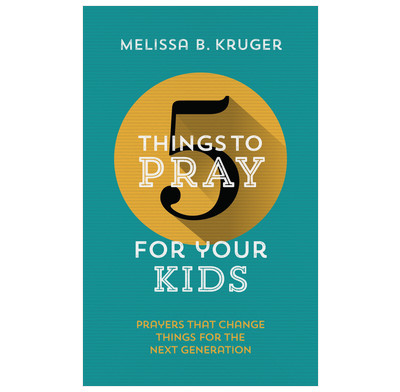5 Things to Pray for Your Kids (ebook)