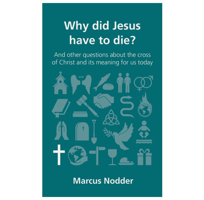 Why did Jesus have to die? (ebook)