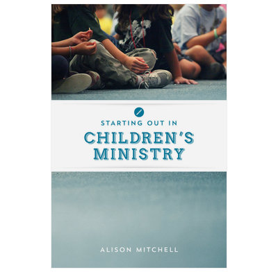 Starting out in Children's Ministry (ebook)