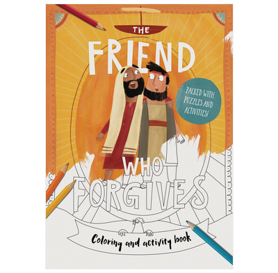 The Friend Who Forgives - Coloring and Activity Book
