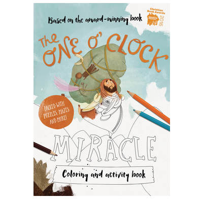 The One O'Clock Miracle Coloring & Activity Book