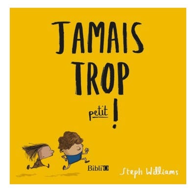 Never Too Little! (French)