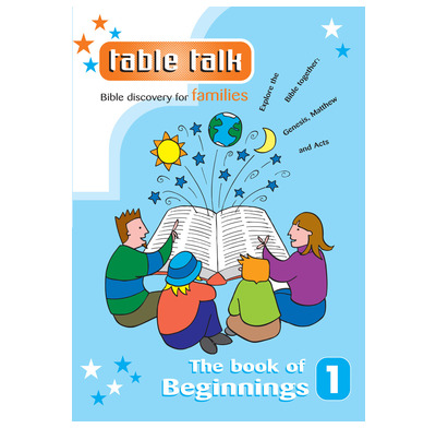 Table Talk 1: The Book of Beginnings