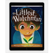 Download the full size images - The Littlest Watchman