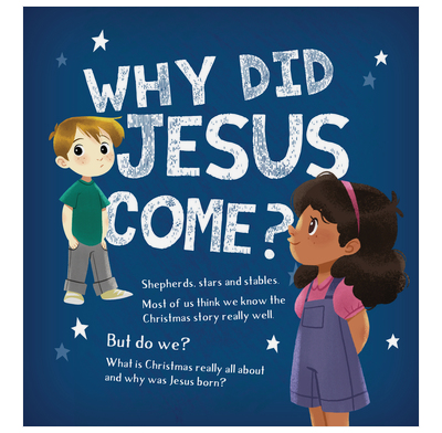 Why Did Jesus Come (Pack of 25)