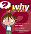 Why did Jesus die?