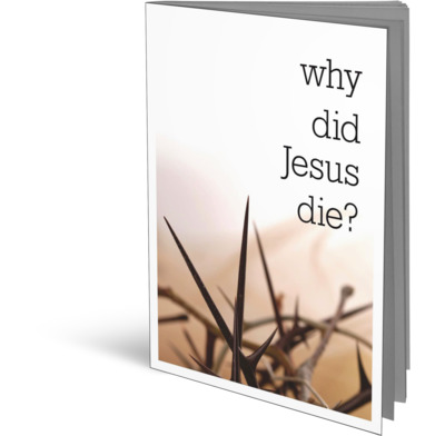 Why Did Jesus die? (Access for All)